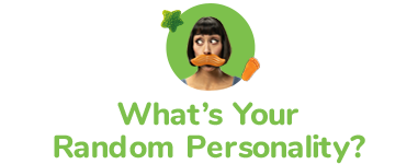 whats youre random personality
